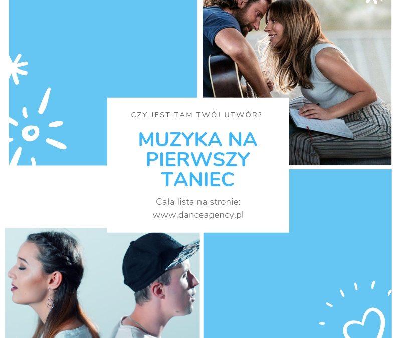 Muzyka naPierwszy Taniec 2019 LISTA UTWORÓW Top 12 !